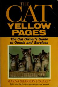 Cover of: The cat yellow pages | Marna Sharron Fogarty
