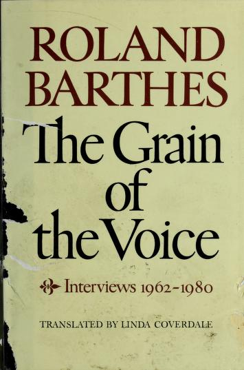 Cover of: The grain of the voice | Roland Barthes