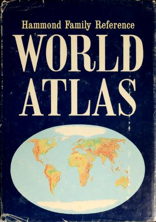 Cover of: Hammond family reference world atlas | Hammond Incorporated