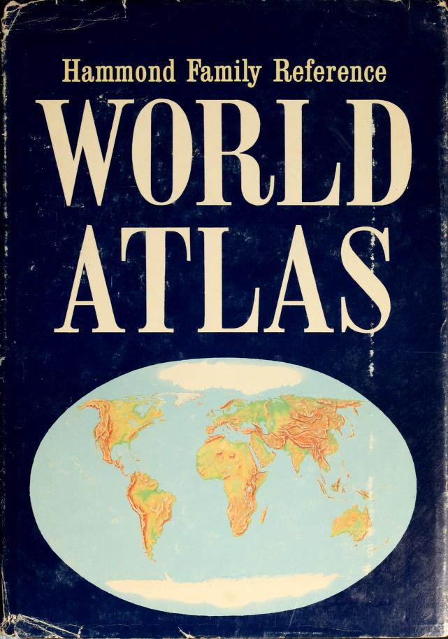 Hammond family reference world atlas by Hammond Incorporated