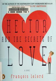 Cover of: Hector and the secrets of love   François Lelord