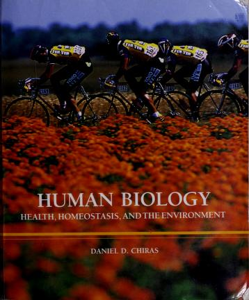 Cover of: Human biology | Daniel D. Chiras