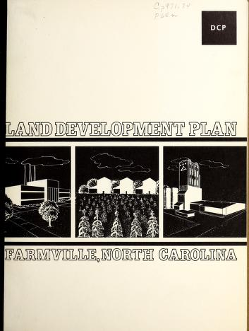 Land development plan, Farmville, North Carolina by North Carolina. Division of Community Planning