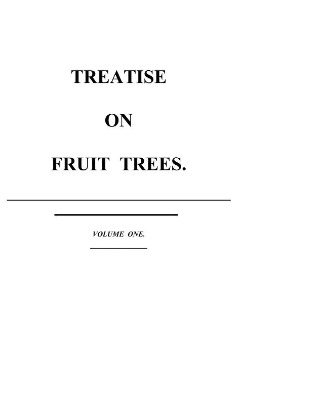 Traite des arbres fruitiers : contenant leur figure, leur description, leur culture by Henri Louis Duhamel du Monceau