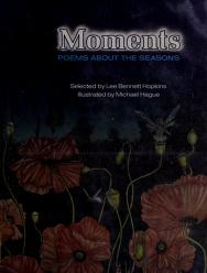 Cover of: Moments | selected by Lee Bennett Hopkins ; illustrated by Michael Hague.
