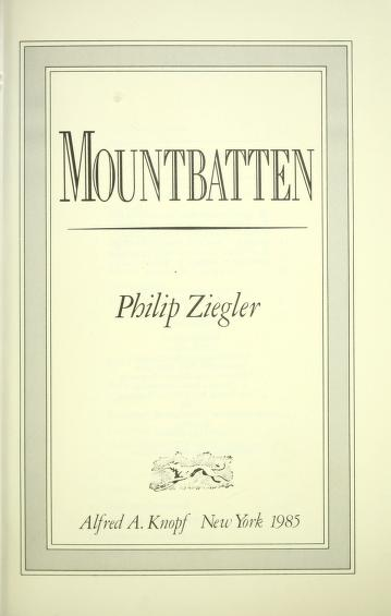Mountbatten by Ziegler, Philip.