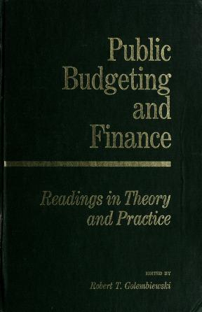 Cover of: Public budgeting and finance | edited by Robert T. Golembiewski.