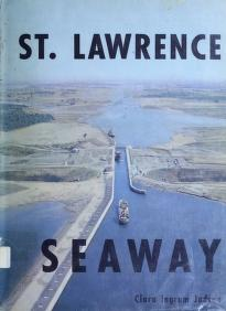 St. Lawrence Seaway by Clara Ingram Judson