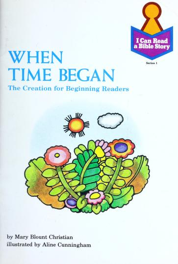 When time began by Mary Blount Christian